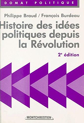 Histoire des idées politiques depuis la Révolution (Precis domat. politique)