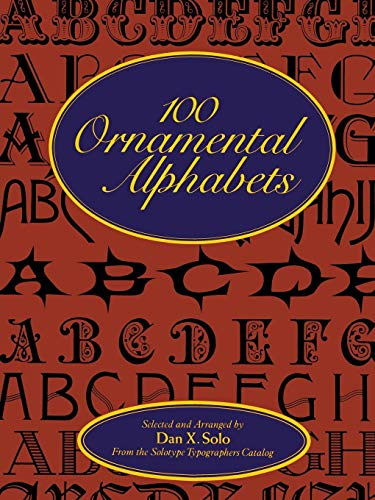 100 Ornamental Alphabets (Dover Pictorial Archive Series)