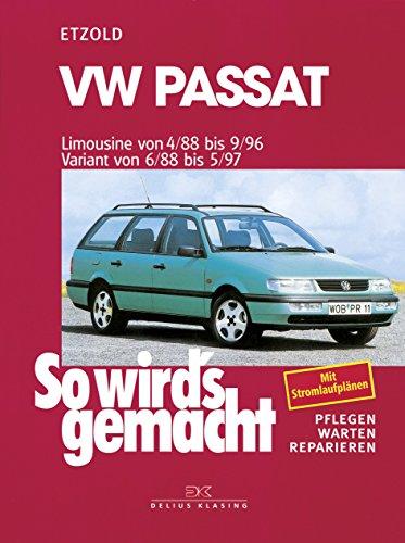 VW Passat - Limousine 4/88-9/96, Variant 6/88-5/97: So wird's gemacht - Band 61
