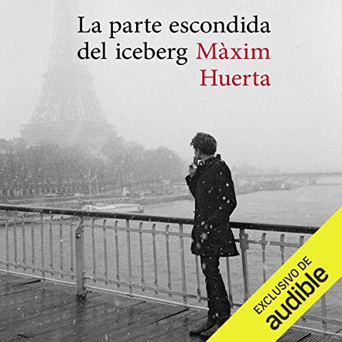 La parte escondida del iceberg audiobook cover art