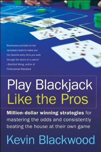 Play Blackjack Like the Pros (English Edition)