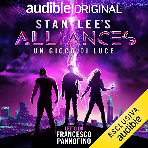 『Stan Lee's Alliances - Un gioco di luce (Italian Edition)』のカバーアート