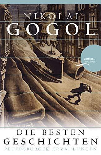 Nikolai Gogol - Die besten Geschichten