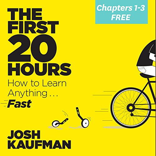 The First 80 Minutes FREE from The First 20 Hours: How to Learn Anything . . . Fast! audiobook cover art