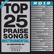 Top 25 Praise Songs Instrumental 2012 Edition by Maranatha! Instrumental (0100) Audio CD