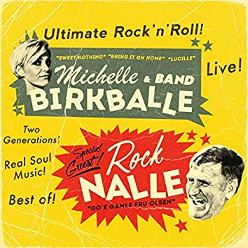 Michelle Birkballe & Band - Special Guest Rock Nalle (Live)