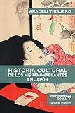 Historia cultural de los hispanohablantes en Japón