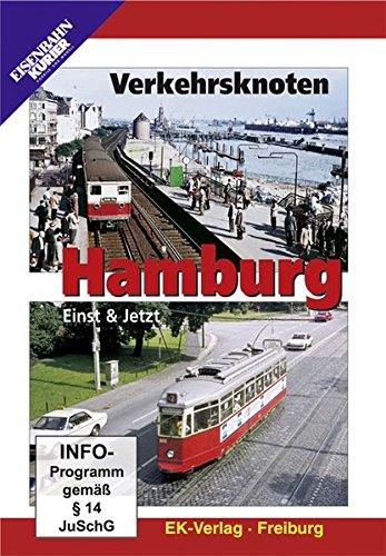 Verkehrsknoten Hamburg - Einst & Jetzt