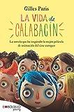 La vida de calabacín: El libro en el que está basada la película (EMBOLSILLO)...