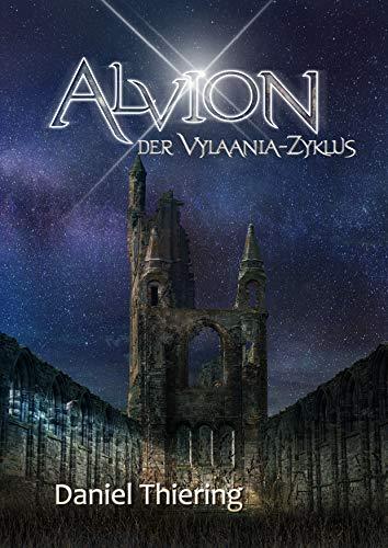Alvion - Der Vylaania Zyklus (Alvion- Gesamtausgabe 2)