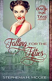 Falling for the Fifties: A Time Travel Historical Romance (The Back Inn Time Series Book 2)