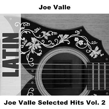 Joe Valle Selected Hits Vol. 2