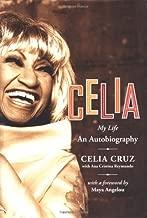 Celia: My Life by Celia Cruz (2004-07-06)