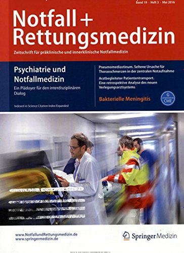 Notfall + Rettungsmedizin [Abonnement jeweils 8 Ausgaben jedes Jahr]