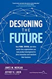 Designing the Future: How Ford, Toyota, and other World-Class Organizations Use Lean Product Development to Drive Innovation and Transform Their Business (English Edition)