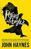 Flying with Eagles (English Edition)