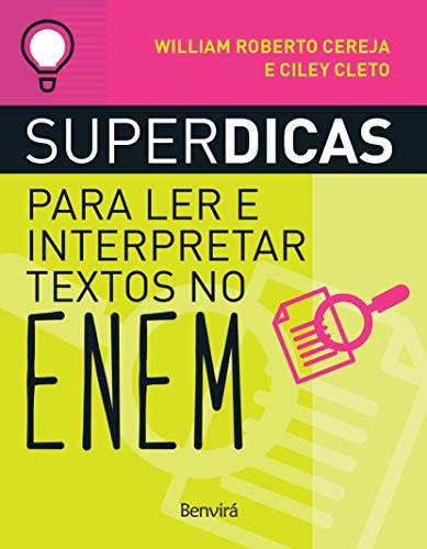 Superdicas para ler e interpretar textos no ENEM (nova ed)
