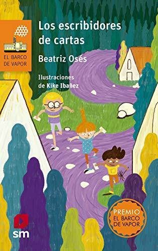 Los escribidores de cartas (El Barco de Vapor Naranja nº 256) eBook: Osés García, Beatriz, (Enrique Ibáñez Fernández), Kike Ibáñez: Amazon.es: Tienda Kindle