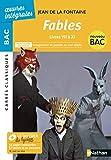 Fables (livres VII à IX) BAC 2020 Parcours associés Imagination et pensée au XVIIè siècle - Carrés Classiques Œuvres Intégrales