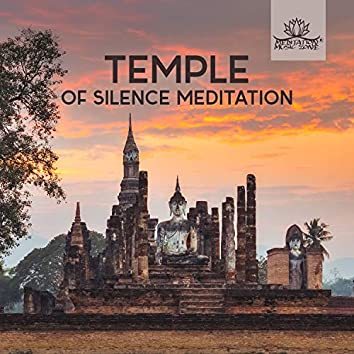 Temple of Silence Meditation: Relaxing Sounds for Yoga & Reiki, Inner Peace, Spiritual Journey