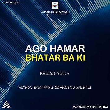 Ago Hamar Bhatar Ba Ki