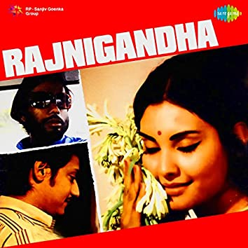 Rajnigandha (Original Motion Picture Soundtrack)