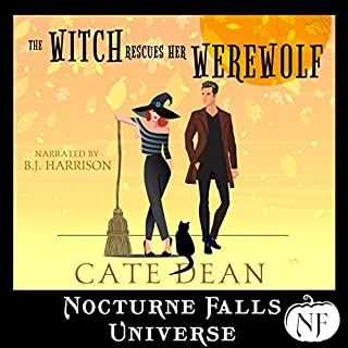 The Witch Rescues Her Werewolf     A Nocturne Falls Universe Story              By:                                                                                                                                 Cate Dean                               Narrated by:                                                                                                                                 B.J. Harrison                      Length: 3 hrs and 17 mins     166 ratings     Overall 4.5