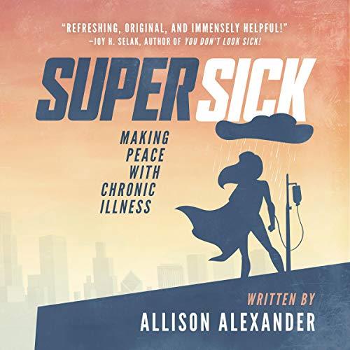 Super Sick Audiobook By Allison Alexander cover art