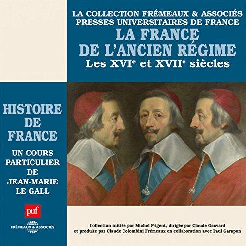 La France de l'Ancien Régime (Histoire de France 4) cover art