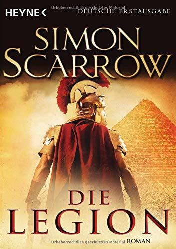 Die Legion: Roman (Rom-Serie, Band 10)