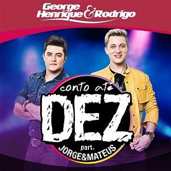 Conto Até Dez (feat. Jorge e Mateus)