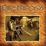 Didgeridoos: Sounds Of The Aborigine