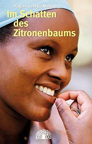 Im Schatten des Zitronenbaums: Ein Roman aus Südafrika (Reihe Baobab)