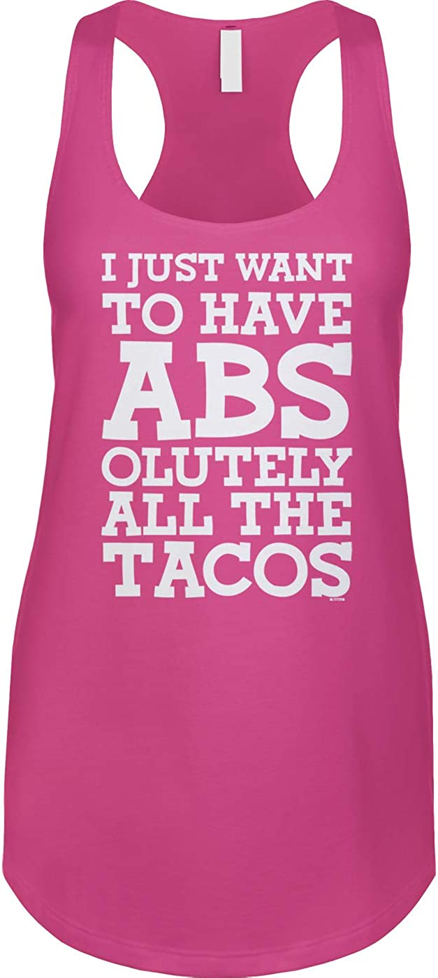 Blittzen Max 50% OFF Womens New products, world's highest quality popular! Racerback Tank I Just Tacos Abs to Have Want -