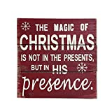 Norma Lily The Magic of Christmas is not in the gifts but his presence Christmas Decoration Wall Art 20,3 x 20,3 cm