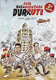Pepe Buenaventura Durruti par Encarna Revuelta Medialdea