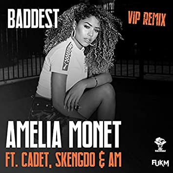 Baddest (VIP Remix)