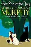 Cat Shout for Joy: A Joe Grey Mystery (Joe Grey Mystery Series)