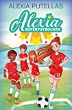 Alexia y las promesas del fútbol / Alexia and the Young Promising Soccer Players