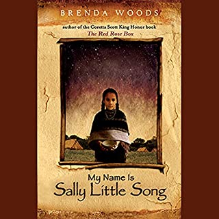 My Name Is Sally Little Song                   By:                                                                                                                                 Brenda Woods                               Narrated by:                                                                                                                                 Asmeret Ghebremichael                      Length: 3 hrs and 1 min     15 ratings     Overall 4.6