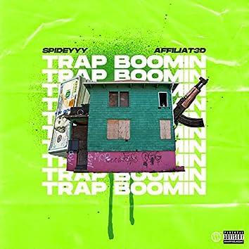 Trap Boomin' (feat. Affiliat3d)
