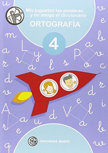 MIS JUGUETES LAS PALABRAS Y MI AMIGO EL DICCIONARIO 4 - 9788488875327