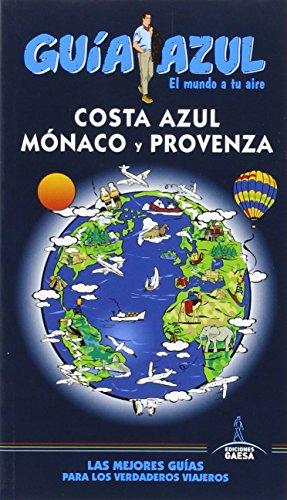 Costa Azul: GUÍA AZUL MÓNACO Y PROVENZA