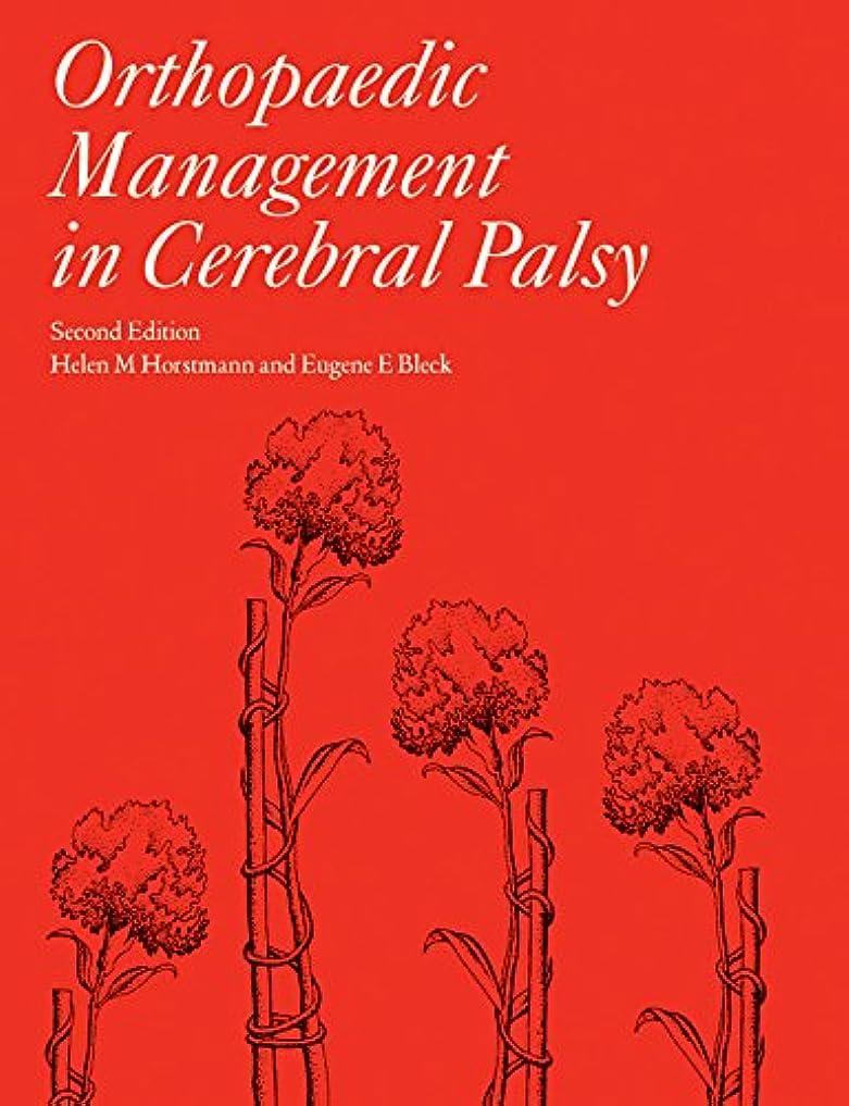 貢献する大使やむを得ないOrthopaedic Management in Cerebral Palsy, 2nd Edition (173) (English Edition)