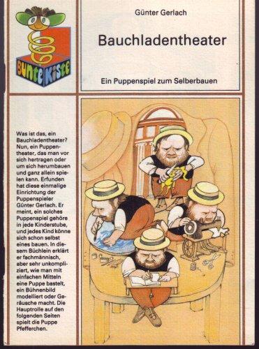 Bauchladentheater - Ein Puppenspiel zum Selberbauen (Bunte Kiste)