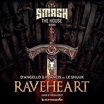 Raveheart (Jaxx & Vega Edit)