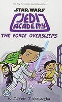 Jedi Academy: The Force Oversleeps