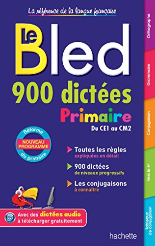 Bled 900 Dictées Primaire (Bled Primaire)