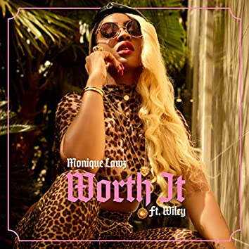 Worth It (feat. Wiley)