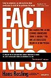 Factfulness: Diez razones por las que estamos equivocados sobre...